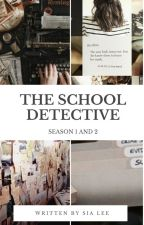 The School Detective by HereMiss_YK12