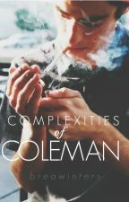 Complexities of Coleman by breawinters