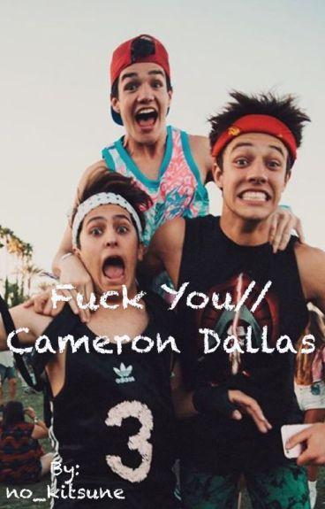 Fuck you//Cameron Dallas
