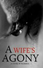 A Wife's Agony by floriems