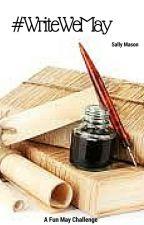 #WriteWeMay by SallyMason1