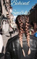Behind Smirks by KarolinaLindblad