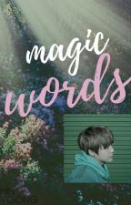 magic words |m.yoongi by yourdemian