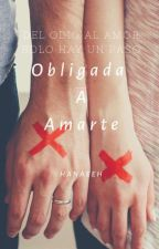Me Obligaron A Casarme by HanaeElhalioui
