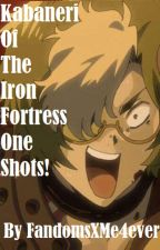 Kabaneri of the Iron Fortress X Reader | Oneshots by FandomsXMe4ever