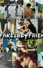 My Fake Boyfriend  (ONGOING) by StylesPrincessAlyssa
