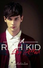 A Rich Kid Love Affair by eRockinLove