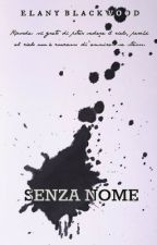 Senza nome - Diario (Short Story) by Elanymind