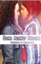 Stand Against Bullying by ImperfectlyDesigned