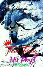 Thần Tượng Nữ Phụ by Tori00Like