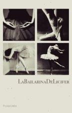 """""""La Bailarina De Lucifer"""" by LJArteagaAlvarado"""