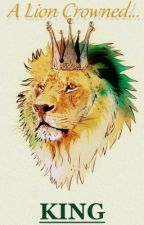 A Lion Crowned King by LIONHEARTEDLEO