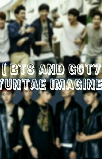 [ BTS & GOT7 BYUNTAE IMAGINE ]
