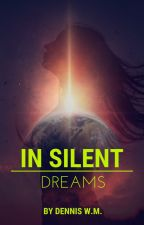 In Silent Dreams by thirstty