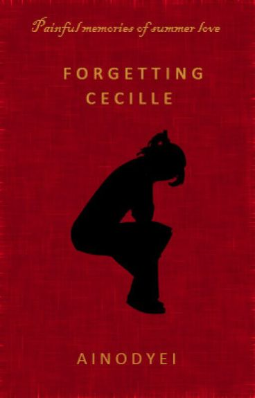 Forgetting Cecille (On Hold)
