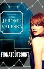 [SMS] Jérôme Valeska by FionaToutCourt