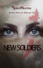 NEW SOLDIERS (The Vampire Diaries - The Originals Fan Fiction) (Türkçe) by thecrownest