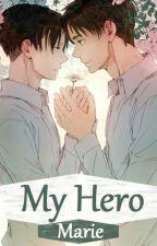 My Hero [Ereri] »pausiert« by Marie_Birdie