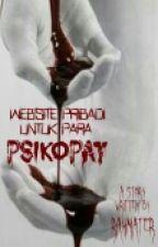 Website Pribadi untuk Para Psikopat by Rahmater