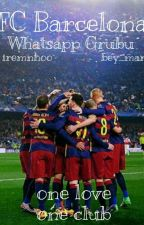 FC Barcelona || WhatsApp Grubu  by Bey_mar