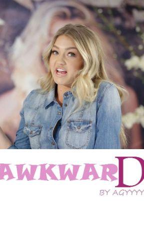 Awkward by AGYYYY
