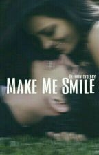 Make Me Smile by infinitydebby