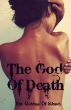 The God Of Death by TheGoddessOfSilence