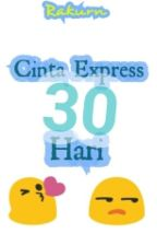 Cinta Ekspress 30 Hari by rakurn