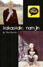 Kakaotalk: NamJin by VKookRapMon