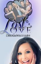 Lost Love by DreamWriter84