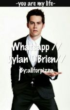 Whatsapp //Dylan O'Brien// by Allforpizza