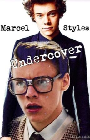Marcel styles UNDERCOVER (Harry styles) by SaraBoyd