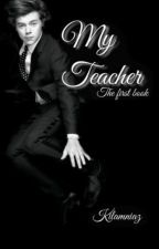 My Teacher ♕ H.S. by kilamniaz