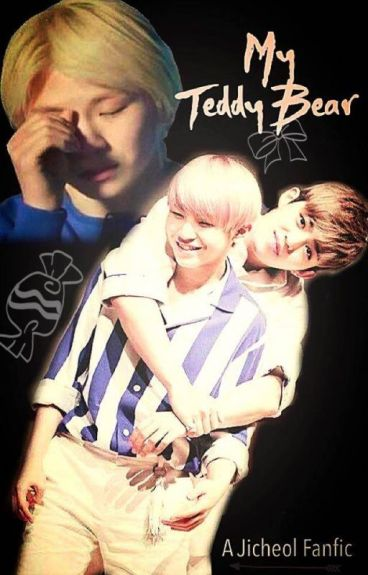 My Teddy Bear (Jicheol) Woozi x S.Coups