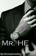 Mr. HE by Denisaervenkov