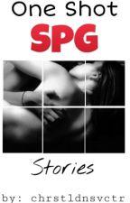 One Shot SPG Stories by chrstldnsvctr