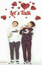 Let's Talk {BTS}  by verykawaiihoe