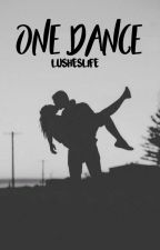 One Dance (Finnish) by Lusheslife