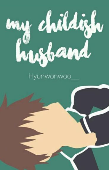 【C】 My Childish Husband
