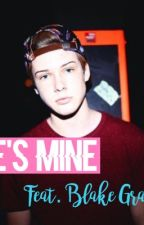 He's mine - a Dutch Blake Gray fanfic  by floortjexgray