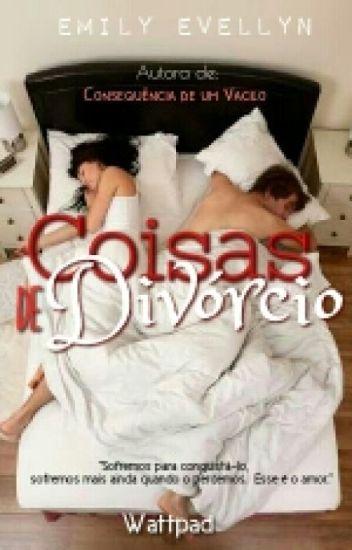 #EM PAUSA# Coisas de Divórcio