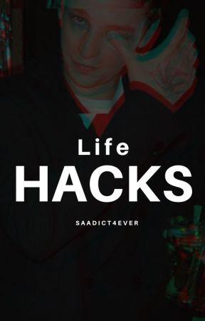 Life Hacks by saadict4ever