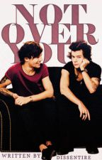 Not Over You (Larry Stylinson one-shot) [PL] by dissentire