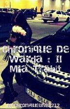 Chronique De Warda : Il M'a Trahît by Chroniqueusee_212