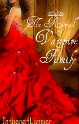 The Royal Vampire Family