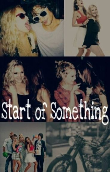 Start of Something
