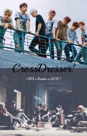 BTS x Crossdresser!Reader x GOT7 by annyeongitsjulia