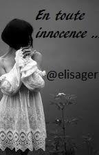 En toute innocence by elisager