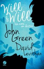 Will & Will -(John Green e David Levithan) by TodynDoYoongi
