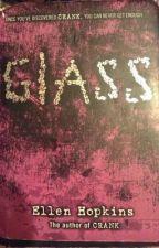 Glass by ellen hopkins by ShamereBillups